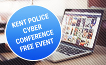 Kent Police Cyber Crime Conference