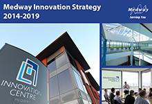 Medway Innovation Strategy 2014-2019