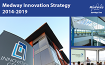 Medway Innovation Strategy 2014-2019